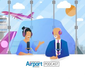 International Airport Review podcast episode 2